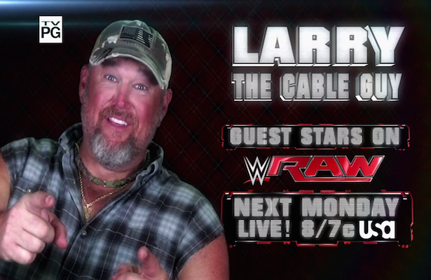 Larry The Cable Guy To Host Raw